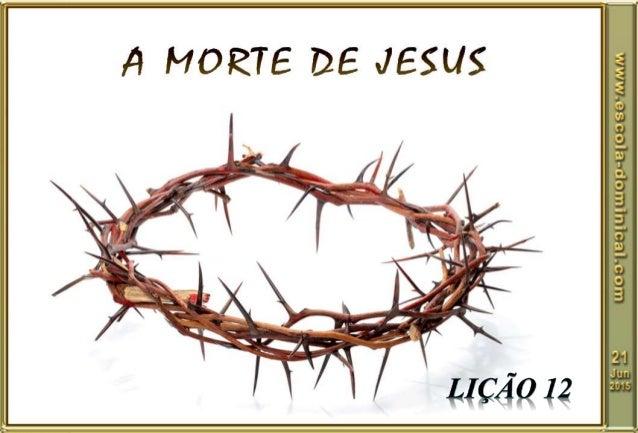 Introdução  Os momentos que antecederam à prisão e julgamento de Jesus foram extremamente difíceis e penosos para Ele e s...