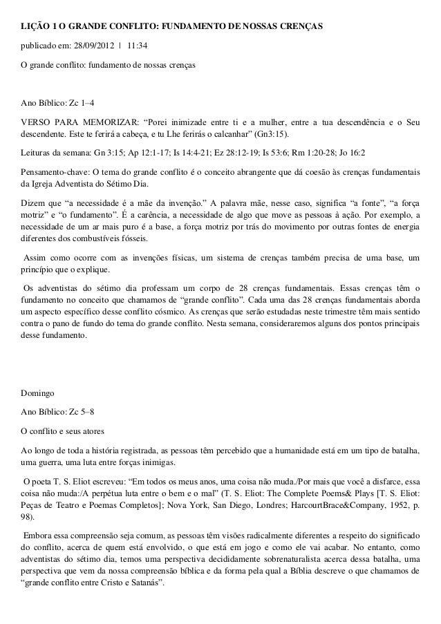 LIÇÃO 1 O GRANDE CONFLITO: FUNDAMENTO DE NOSSAS CRENÇAS publicado em: 28/09/2012 | 11:34 O grande conflito: fundamento de ...