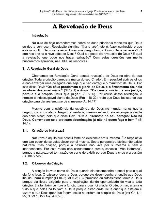 Lição nº 1 do Curso de Catecúmenos – Igreja Presbiteriana em Erechim   1                       Pr. Mauro Filgueiras Filho ...