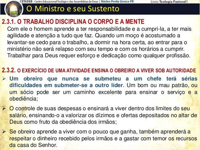 O Ministro e seu Sustento A igreja de Corinto era constantemente advertida por Paulo sobre a questão das contribuições; Pa...
