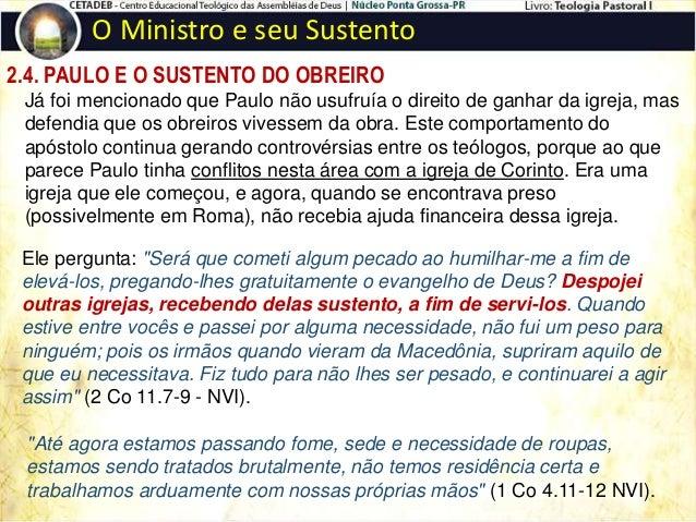 """2.5. AS FIGURAS QUE PAULO USOU PARA FALAR DO SUSTENTO DO OBREIRO O Ministro e seu Sustento O soldado. """"Quem jamais vai à g..."""