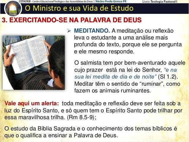 O Ministro e sua Vida de Estudo 4. APROVEITANDO O PERÍODO DE UMA HORA DIÁRIA DE ESTUDO Temas leves: Dedique-se dez minutos...