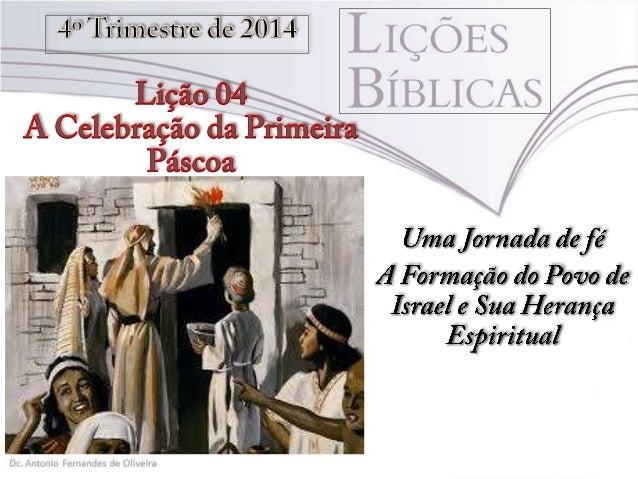 """Texto Áureo """"[...] Porque Cristo, nossa páscoa, foi sacrificado por nós"""" (1 Co 5.7b)."""