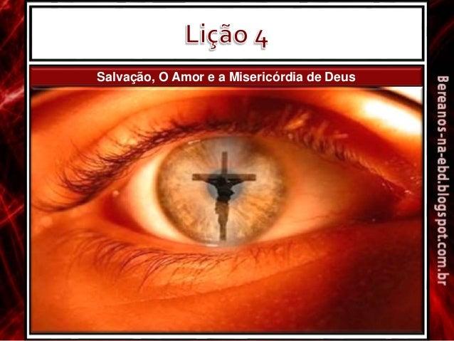 Salvação, O Amor e a Misericórdia de Deus