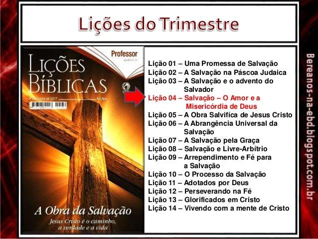 Lição 04 - Salvação - O Amor e a Misericórdia de Deus Slide 3