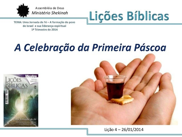 Assembléia de Deus  Ministério Shekinah  Lição 4 – 26/01/2014