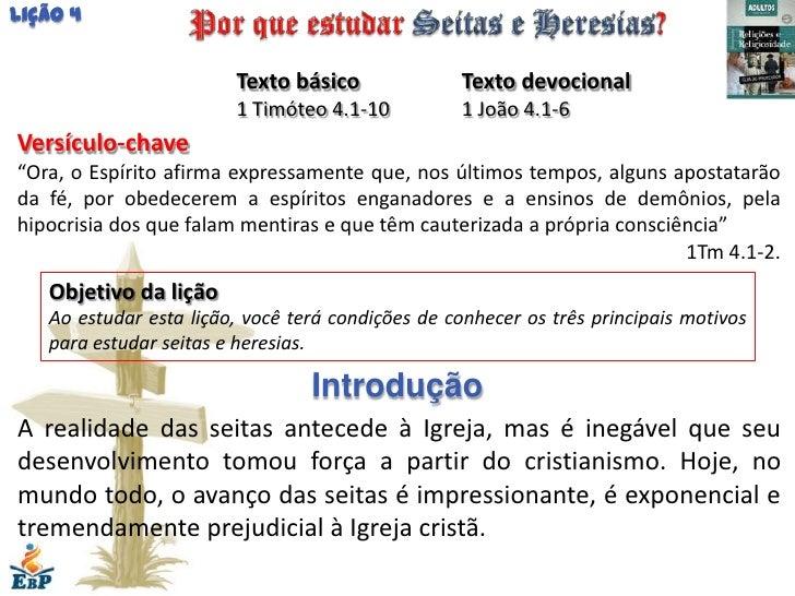 Lição 4                        Texto básico              Texto devocional                        1 Timóteo 4.1-10         ...