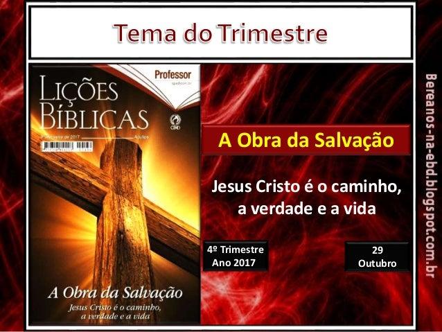 Lição 05 - A Obra Salvífica de Jesus Cristo Slide 2