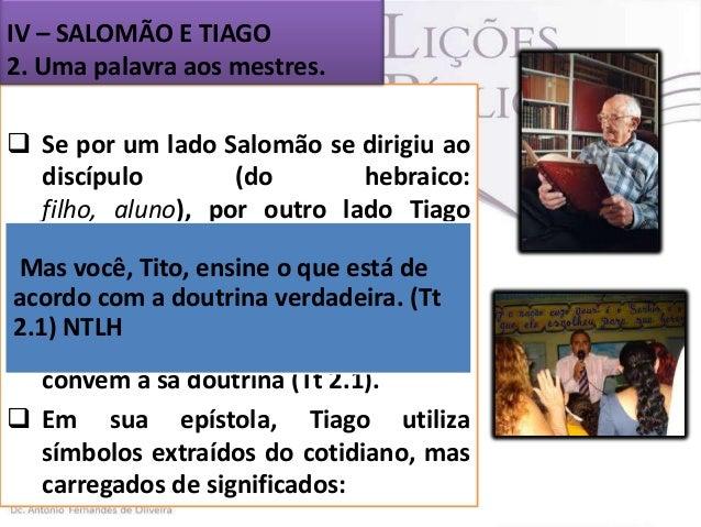 1. FREIOS.  Tiago fala da necessidade de se pôr Se freios(grsupõe ser religioso, deixando alguém kalinós) na boca, assim ...