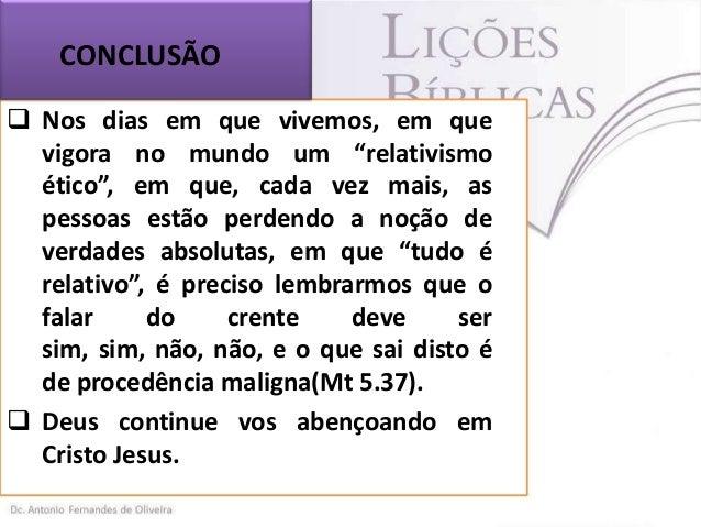 FONTES DE CONSULTAS  Bíblia Sagrada Sábios Conselhos Para um Viver Vitorioso, (Pr. José Gonçalves.) Internet