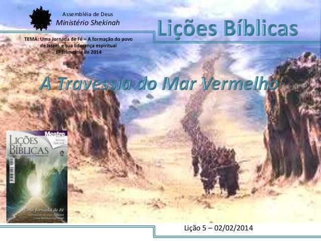 Assembléia de Deus  Ministério Shekinah  Lição 5 – 02/02/2014