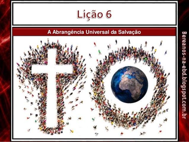 A Abrangência Universal da Salvação