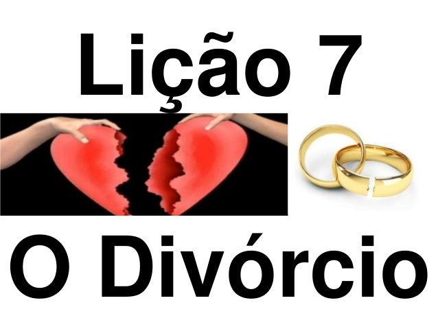 Lição 7O Divórcio