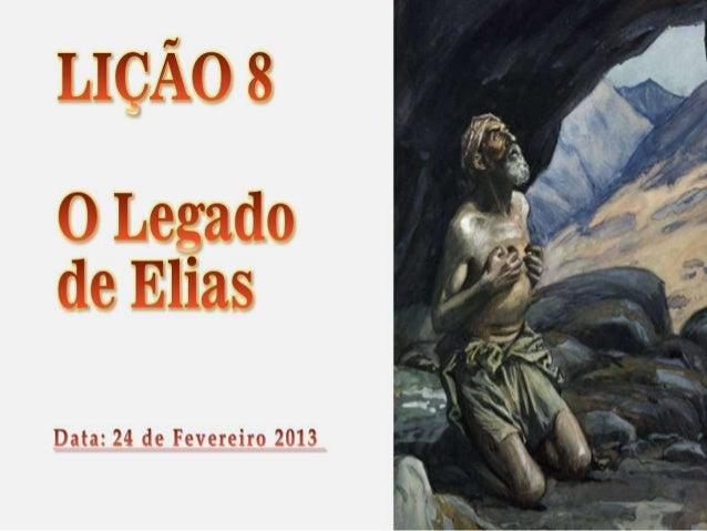 Lição 8   O legado de Elias