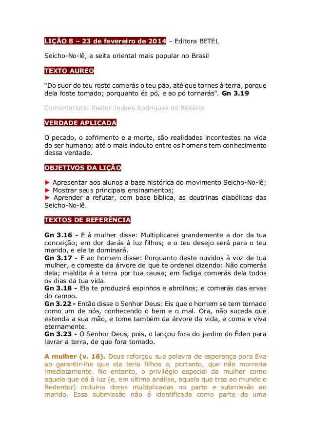 """LIÇÃO 8 – 23 de fevereiro de 2014 – Editora BETEL Seicho-No-lê, a seita oriental mais popular no Brasil TEXTO AUREO """"Do su..."""