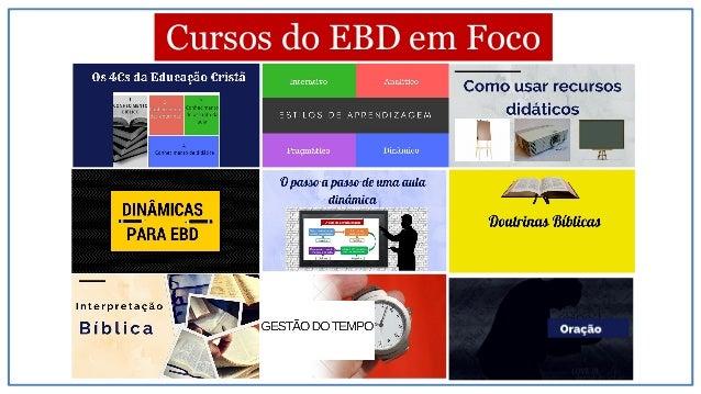 Cursos do EBD em Foco