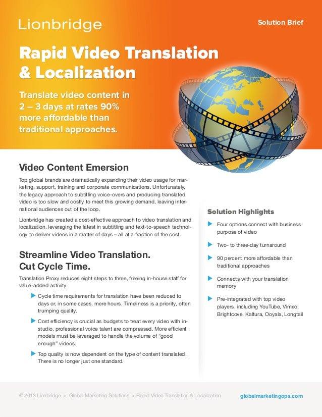Solution BriefRapid Video Translation& LocalizationTranslate video content in2 – 3 days at rates 90%more affordable thantr...