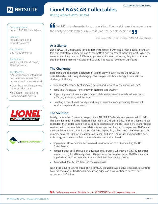 Customer Success Story © NetSuite 2012. www.NetSuite.com R1212 Lionel NASCAR Collectables Racing Ahead With OzLINK At a Gl...