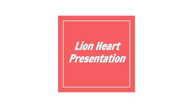 Lion Heart Presentation