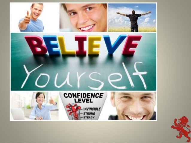 Learn how to be confident and raise your self esteem