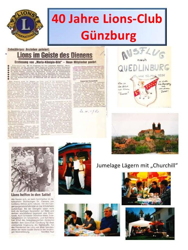 """40 Jahre Lions-Club<br />Günzburg<br />Jumelage Lägern mit """"Churchill""""<br />"""