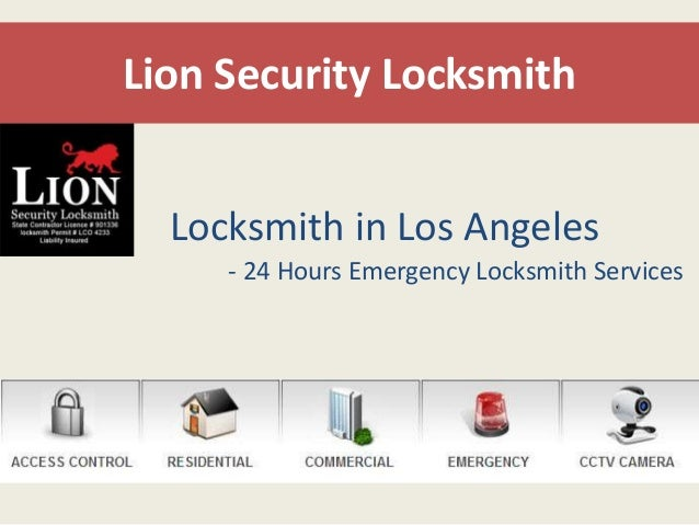 Lion Security Locksmith  Locksmith in Los Angeles  - 24 Hours Emergency Locksmith Services