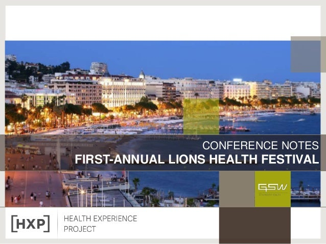 CONFERENCE NOTES FIRST-ANNUAL LIONS HEALTH FESTIVAL