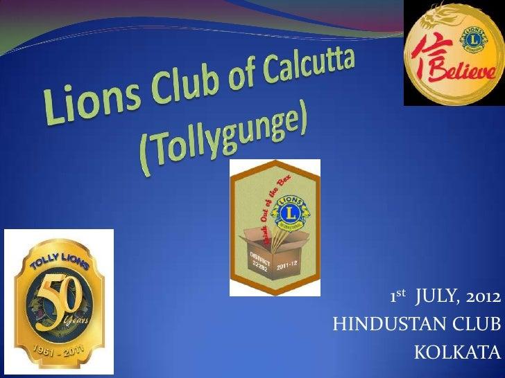 1st JULY, 2012HINDUSTAN CLUB        KOLKATA