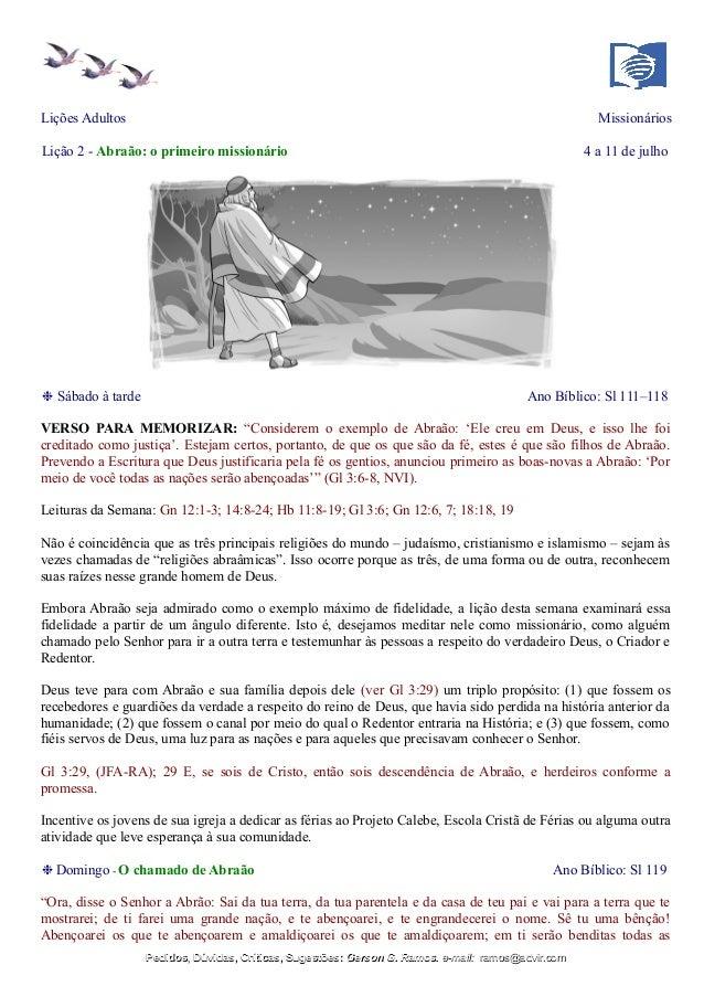 Lições Adultos Missionários Lição 2 - Abraão: o primeiro missionário 4 a 11 de julho ❉ Sábado à tarde Ano Bíblico: Sl 111–...