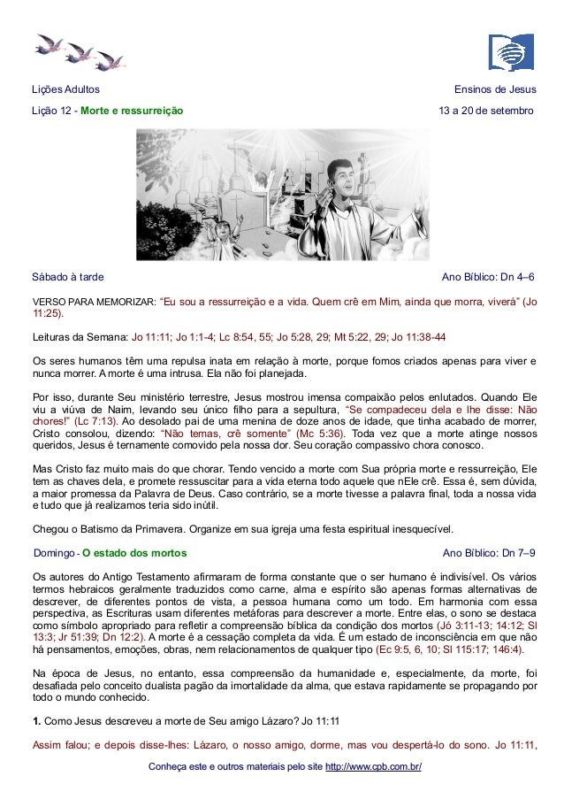 Lições Adultos Ensinos de Jesus  Lição 12 - Morte e ressurreição 13 a 20 de setembro  Sábado à tarde Ano Bíblico: Dn 4–6  ...