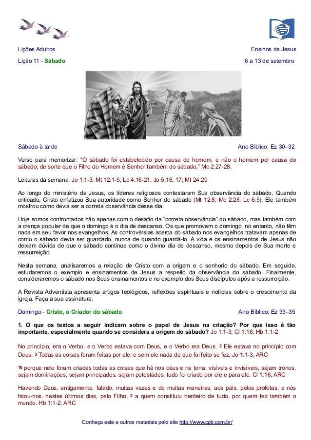 Lições Adultos Ensinos de Jesus  Lição 11 - Sábado 6 a 13 de setembro  Sábado à tarde Ano Bíblico: Ez 30–32  Verso para me...