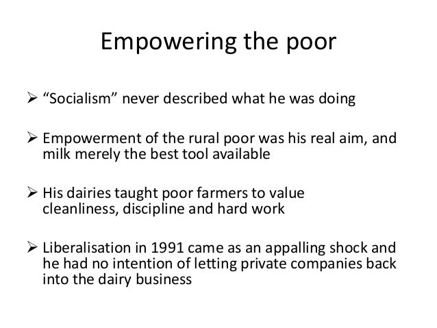 """Empowering the poor  """"Socialism"""" never described what he was doing  Empowerment of the rural poor was his real aim, and ..."""