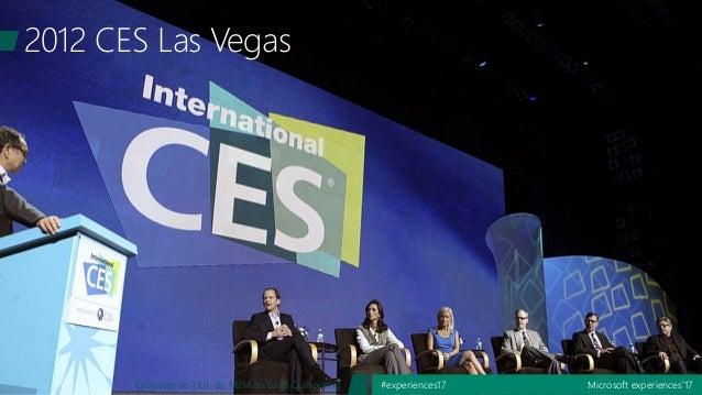 Microsoft experiences'17#experiences17Evolution de l'IoT, du M2M au Edge Computing 2012 CES Las Vegas