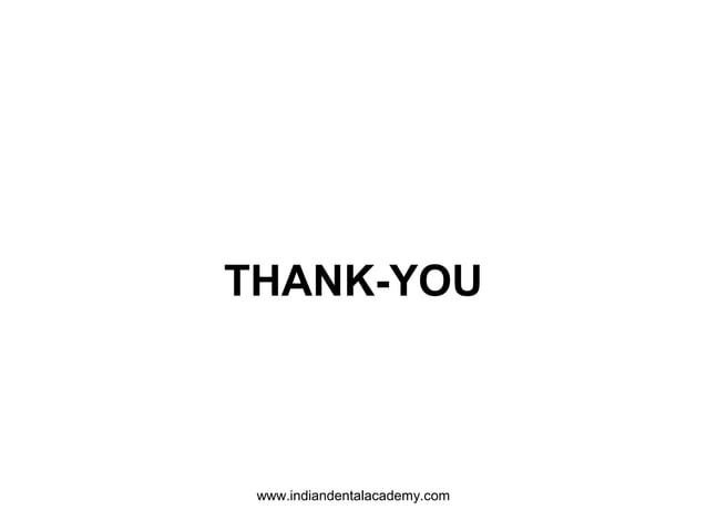 THANK-YOU www.indiandentalacademy.com