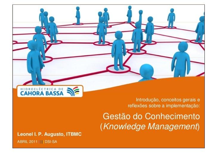 Introdução, conceitos gerais e                                    reflexões sobre a implementação:                        ...