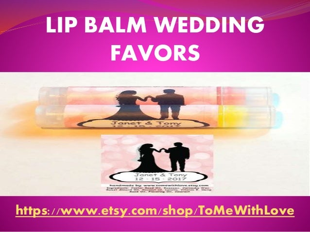 LIP BALM WEDDING FAVORS https://www.etsy.com/shop/ToMeWithLove