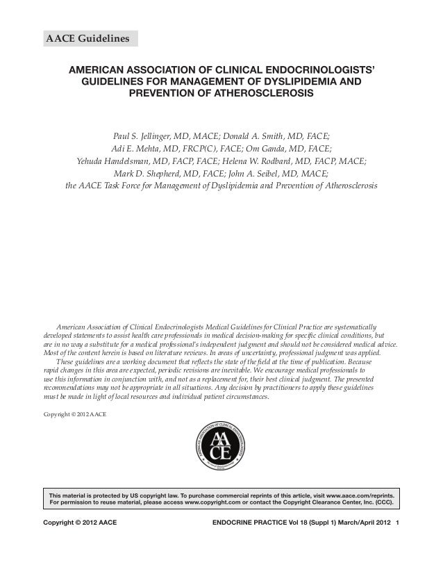 AACE Guidelines                   Paul S. Jellinger, MD, MACE; Donald A. Smith, MD, FACE;                  Adi E. Mehta, M...