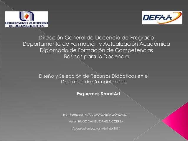 Dirección General de Docencia de Pregrado Departamento de Formación y Actualización Académica Diplomado de Formación de Co...
