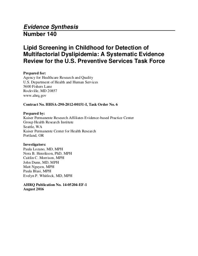Evidence Synthesis Number 140 Lipid Screening in Childhood for Detection of Multifactorial Dyslipidemia: A Systematic Evid...