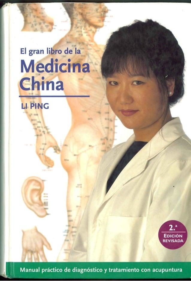 El gran Iibro de la  Medicina China  LI PING      O .  'Eoiéi6i~i ~ REVISADA        Manual préctico de diagnéstico y trata...