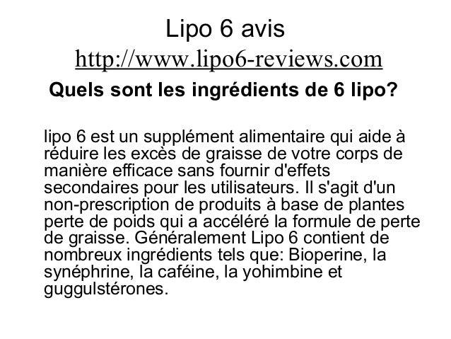 Lipo 6 avis http://www.lipo6-reviews.com Quels sont les ingrédients de 6 lipo? lipo 6 est un supplément alimentaire qui ai...