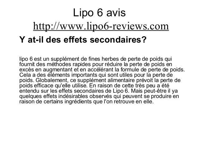 Lipo 6 avis http://www.lipo6-reviews.com Y at-il des effets secondaires? lipo 6 est un supplément de fines herbes de perte...