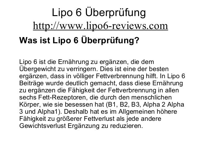 Lipo 6 Überprüfung http://www.lipo6-reviews.com Was ist Lipo 6 Überprüfung? Lipo 6 ist die Ernährung zu ergänzen, die dem ...