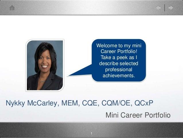 Welcome to my mini                          Career Portfolio!                          Take a peek as I                   ...
