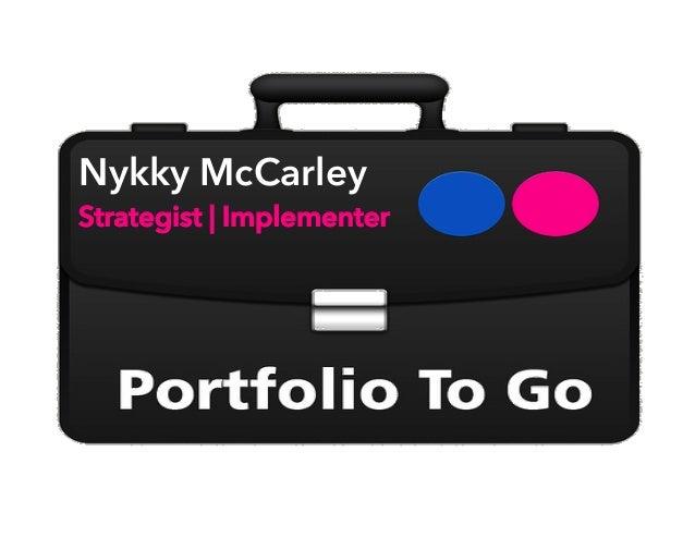 Nykky McCarley Strategist | Implementer
