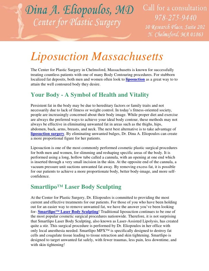 Liposuction Massachusetts The Center for Plastic Surgery in Chelmsford, Massachusetts is known for successfully treating c...