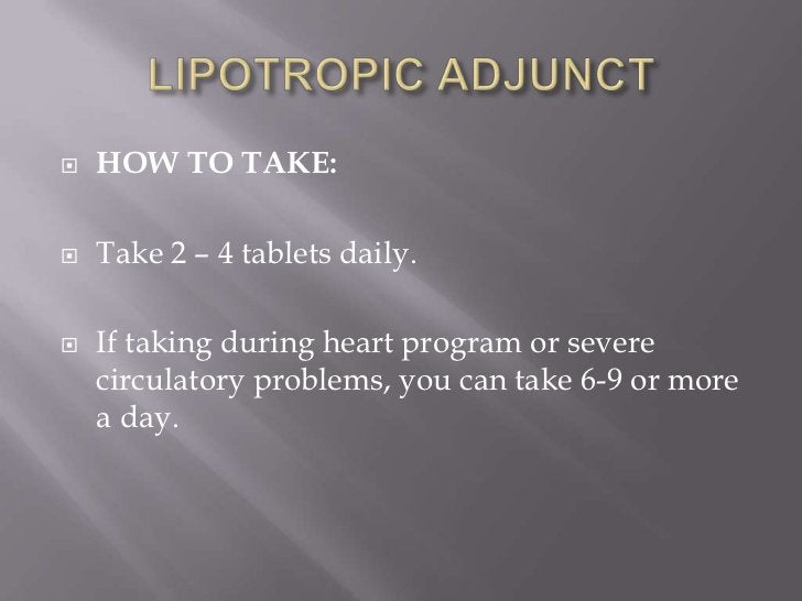    HOW TO TAKE:   Take 2 – 4 tablets daily.   If taking during heart program or severe    circulatory problems, you can...