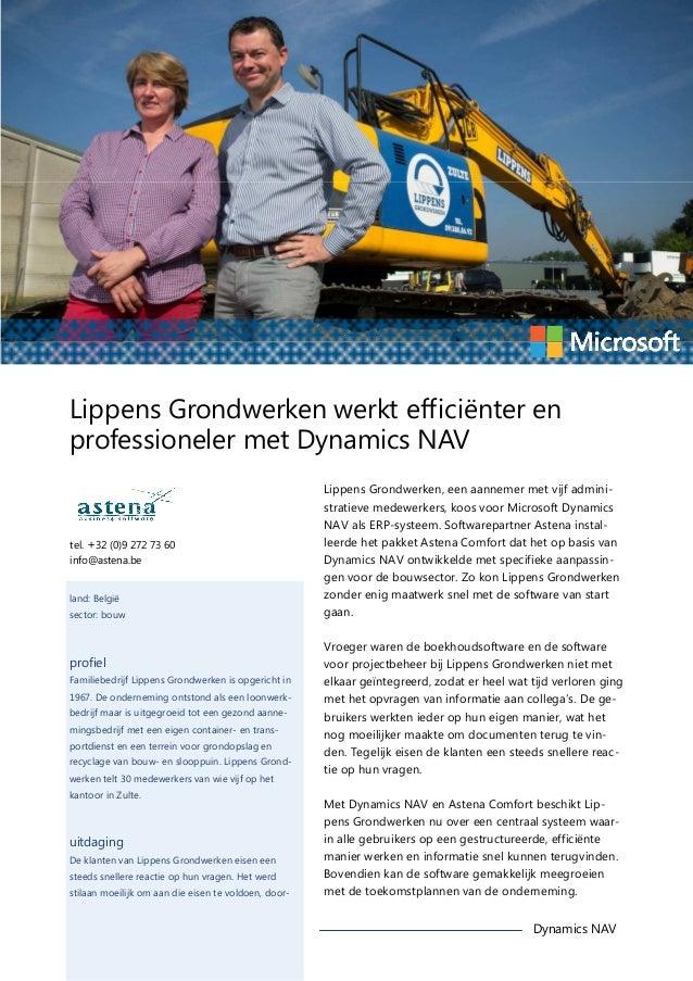 Lippens Grondwerken werkt efficiënter en professioneler met Dynamics NAV  tel. +32 (0)9 272 73 60 info@astena.be land: Bel...
