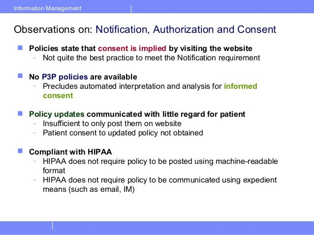 Information ManagementObservations on: Notification, Authorization and Consent Policies state that consent is implied by ...