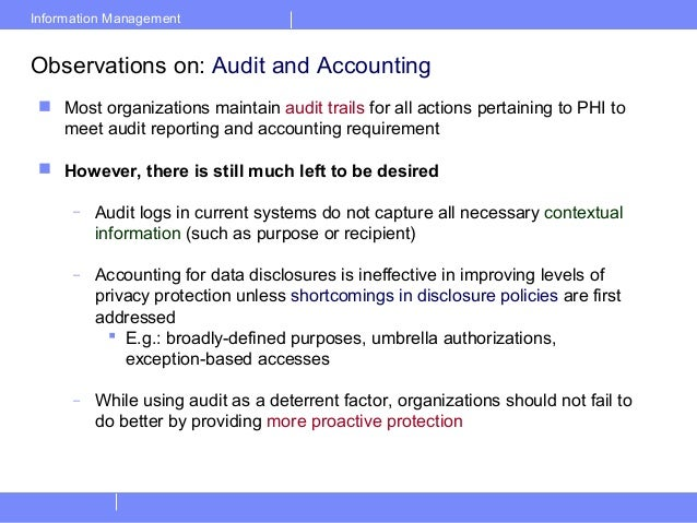 Information ManagementObservations on: Audit and Accounting Most organizations maintain audit trails for all actions pert...